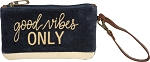Wristlet - Good Vibes Only