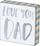 Block Sign - Love You Dad