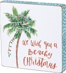 Block Sign - We Wish You A Beachy Christmas