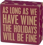 Box Sign - Have Wine