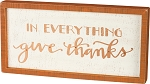 Inset Box Sign - In Everything Give Thanks