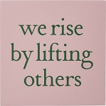 Magnet - We Rise By Lifting Others