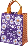 Daily Tote - My Mother Was Right